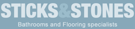 Sticks & Stones - Bathrooms and Flooring - Design and Instalation